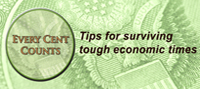 Every Cent Counts - Tips for surviving tough economic times
