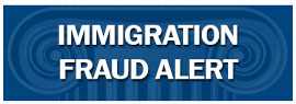 Immigration Fraud Alert
