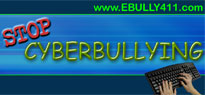 STOP Cyberbullying - www.ebully411.com